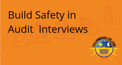 1 Build Safety in Audit Interviews 2