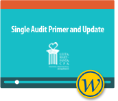 Yellowbook CPE Webinar: Single Audit Primer and Update
